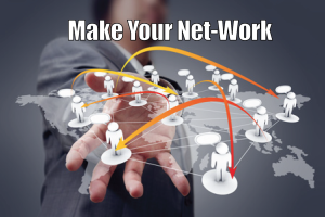 Make Your Net-Work